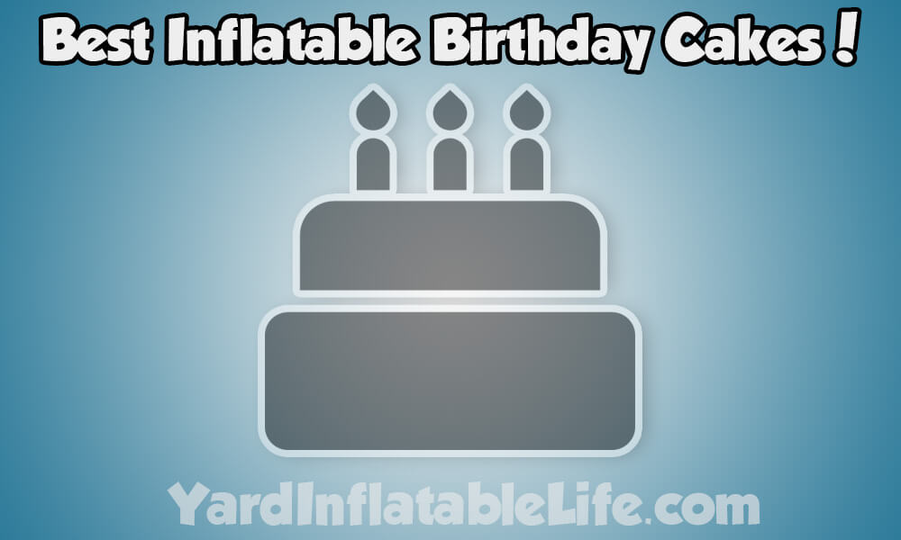 best-inflatable-birthday-cake