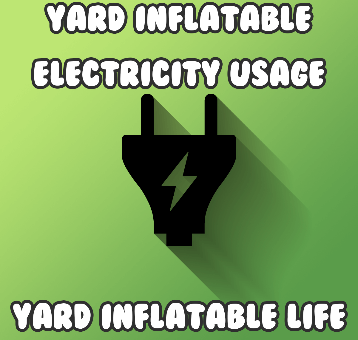 How much electricity does a yard inflatable use? u22c6 Yard Inflatable Life